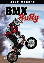 Jake Maddox: BMX Bully