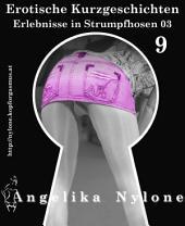 Erotische Kurzgeschichten 09 - Erlebnisse in Strumpfhosen 03