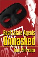 Real Estate Agents Unmasked