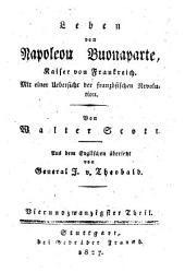 Leben von Napoleon Buonaparte, Kaisers von Frankreich: mit einer Übersicht der französischen Revolution, Band 24