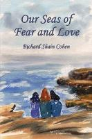 Our Seas of Fear and Love PDF