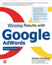 Winning Results with Google AdWords, Second Edition: Edition 2