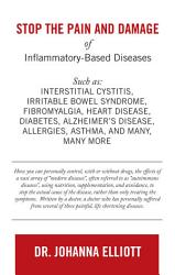 Stop the Pain and Damage of Inflammatory-Based Diseases