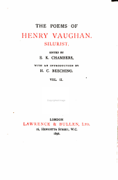 The Poems of Henry Vaughan, Silurist: Volume 2