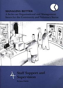 Managing Better 04  Staff Support and Supervision PDF
