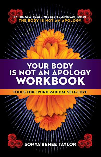 Download Your Body Is Not an Apology Workbook Book