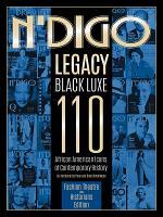N'Digo Legacy Black Luxe 110: Fashion, Theatre and Historians Edition
