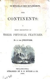 Key to Mitchell's New Outline Maps: The Continents: a Brief Description of Their Physical Features
