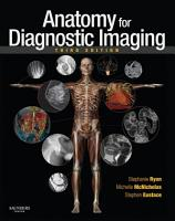 Anatomy for Diagnostic Imaging E Book PDF