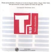 Claves socioculturales y literarias en la obra de Eugenio Sellés y Ángel (1842-1926). Una aproximación al teatro español de finales del siglo XIX
