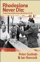 Download Rhodesians Never Die Book