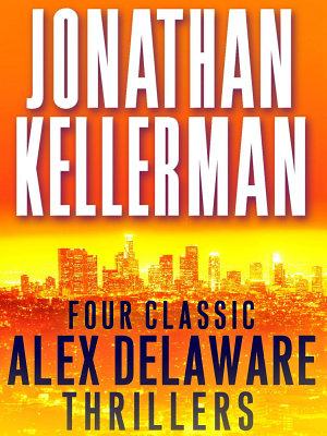 Four Classic Alex Delaware Thrillers 4 Book Bundle