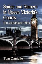 Saints and Sinners in Queen Victoria's Courts