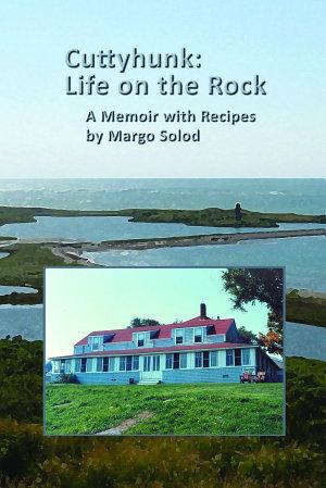 Cuttyhunk  Life on the Rock