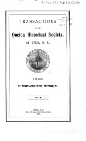 Transactions of the Oneida Historical Society at Utica: Volume 8