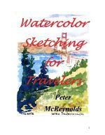 Watercolor Sketching for Travelers