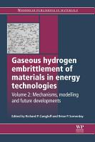 Gaseous Hydrogen Embrittlement of Materials in Energy Technologies PDF