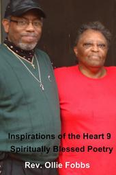 Inspirations of the Heart 9: Spiritually Blessed Poetry