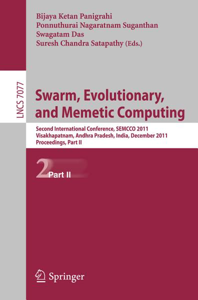 Swarm, Evolutionary, and Memetic Computing, Part II