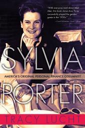 Sylvia Porter: America's Original Personal Finance Columnist