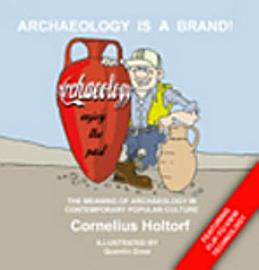 Archaeology Is A Brand