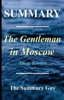 Summary of the Gentleman in Moscow Book