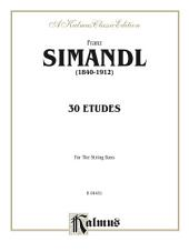 Thirty Etudes for String Bass: String - Bass Studies or Collection