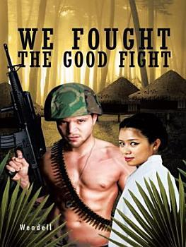 We Fought the Good Fight PDF
