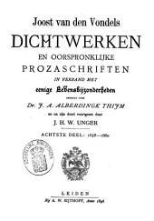 Joost van den Vondel: zijne dichtwerken en oorspronklijke prozaschriften in verband met eenige levensbijzonderheden: 1658-1660. Dl. 8