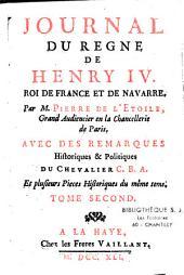 Journal du règne de Henri IV,...