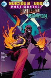 Suicide Squad Most Wanted: El Diablo and Boomerang (2016-) #1