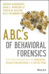 A B C S Of Behavioral Forensics Book PDF