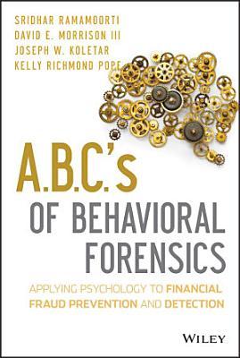A B C  s of Behavioral Forensics