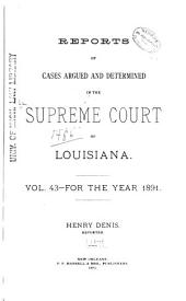Louisiana Reports: Cases Argued and Determined in the Supreme Court of Louisiana, Volume 94