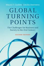 Global Turning Points: The Challenges for Business and Society in the 21st Century, Edition 2