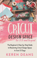 Cricut Design Space for 2021 and Beyond