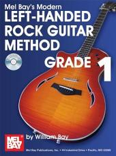 Modern Left-Handed Rock Guitar Method Grade 1