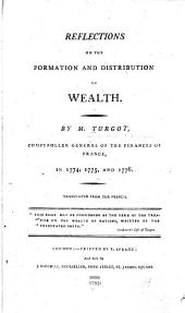 Reflections on the Formation and Distribution of Wealth: Volume 1