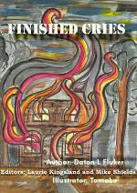 Finished Cries - Hardcover