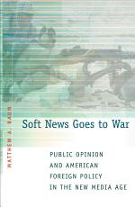 Soft News Goes to War PDF