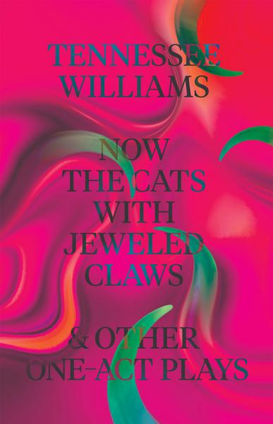 Download Now the Cats With Jeweled Claws   Other One Act Plays Book