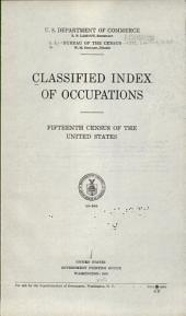 Classified Index of Occupations: Fifteenth Census of the United States, Volume 2