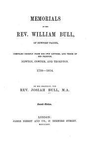 Memorials of the Rev  William Bull  of Newport Pagnel PDF