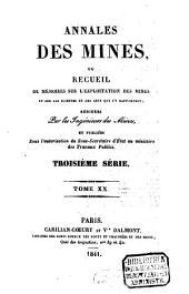 Annales des mines: ou recueil de mémoires sur l'exploitation des mines et sur les sciences et les arts qui s'y rapportent, Volume20