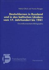 Deutschlernen in Russland und in den baltischen L  ndern vom 17  Jahrhundert bis 1941 PDF