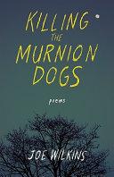 Killing the Murnion Dogs PDF