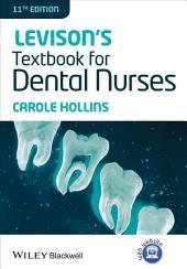 Levison's Textbook for Dental Nurses: Edition 11