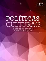 Pol  ticas Culturais   Informa    es  territ  rios e economia criativa PDF