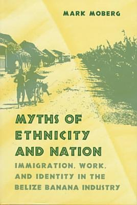 Myths of Ethnicity and Nation