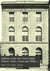 Bulletin of the New York Public Library: Volume 19, Part 1